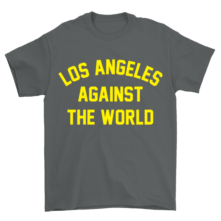 LA Against the World T-Shirt
