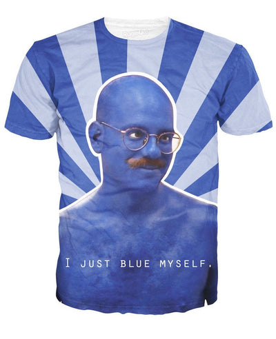 I Just Blue Myself T-Shirt