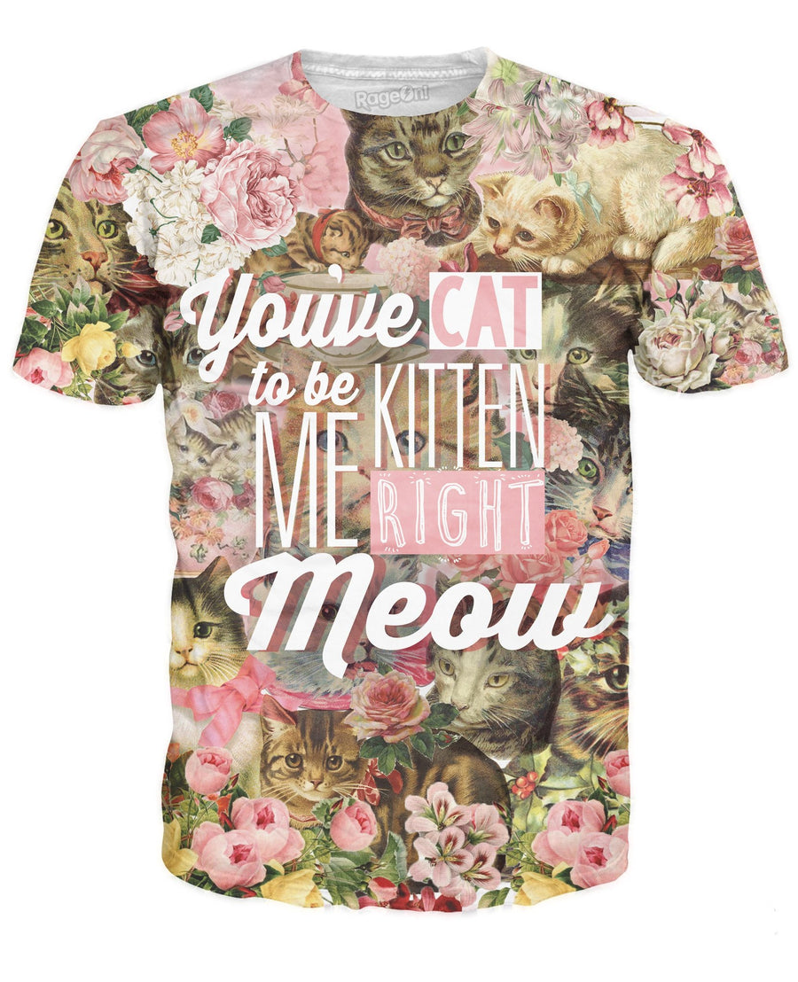 Kitten Me Right Meow T-Shirt
