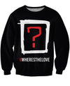 Black Eyed Peas Where's the Love Crewneck Sweatshirt