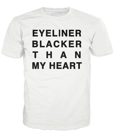 Eyeliner Blacker Than My Heart T-Shirt