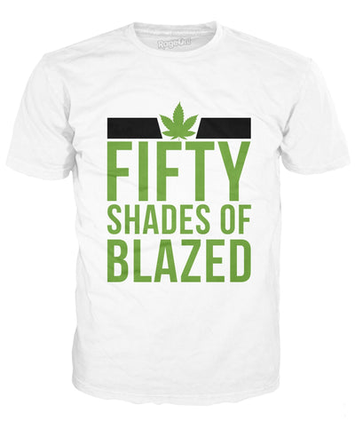 Fifty Shades of Blazed