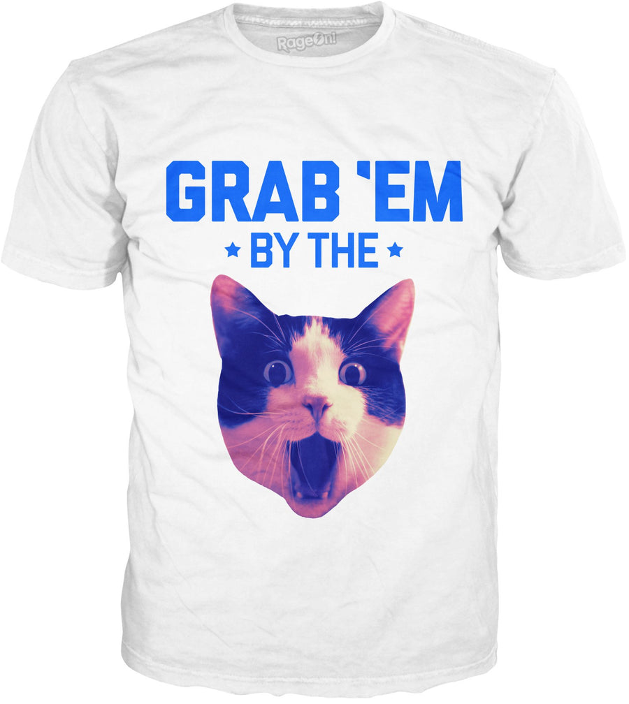 Grab Em by the P**sy T-Shirt