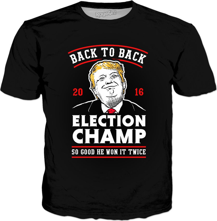Trump Recount T-Shirt - Back to Back Election Champ
