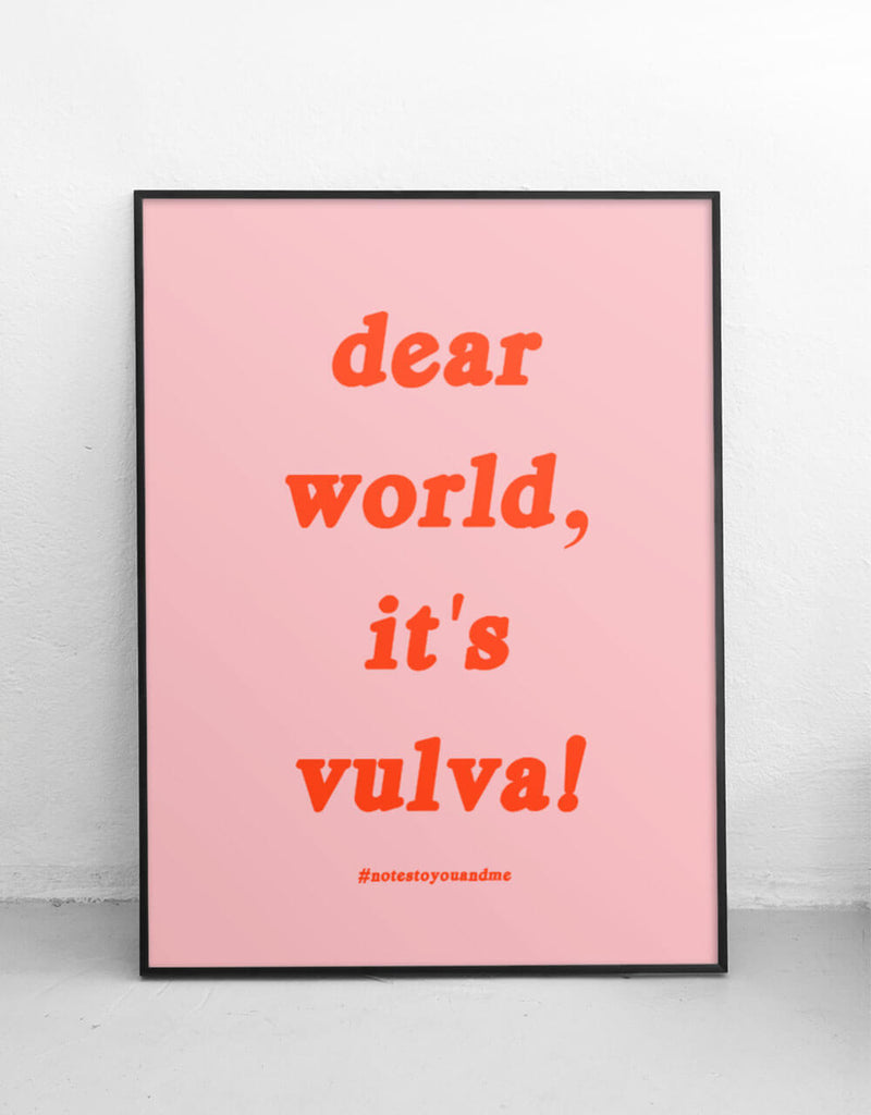 dear world, it's vulva artprint