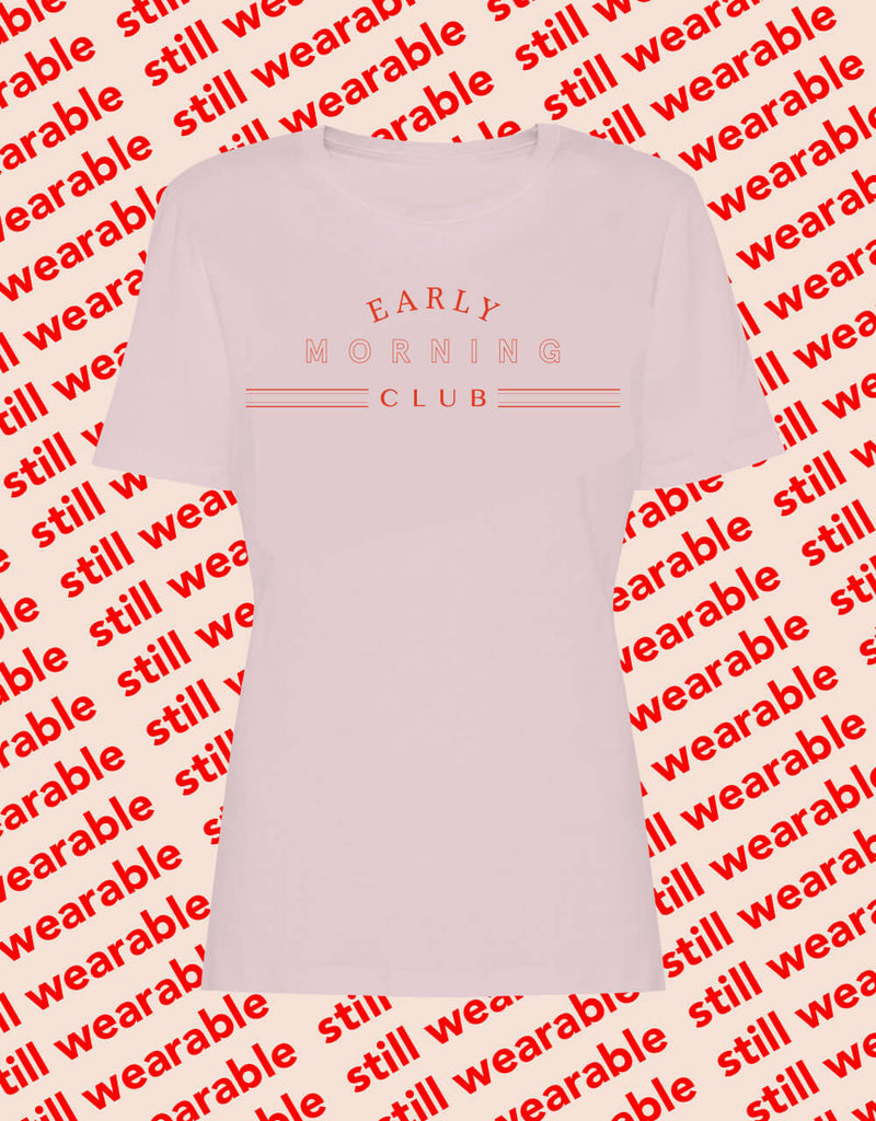 still wearable – early morning club rosé