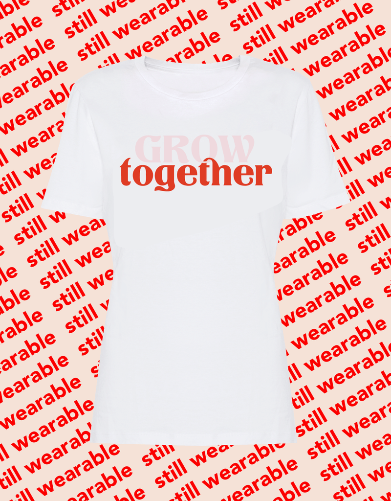 still wearable – grow together