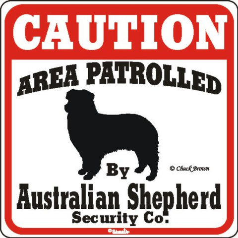 Dog Yard Sign  Caution Area Patrolled By Australian Shepherd Security Company