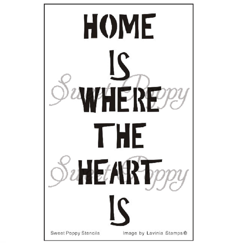 Home Is Where The Heart Is Stencil by Sweet Poppy