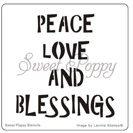 Peace, Love & Blessings Stencil by Sweet Poppy