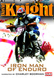David Knight - Iron Man of Enduro - Narrator Charley Boorman