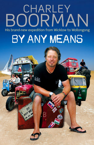 By Any Means - Wicklow to Wollongong, Hardback Book