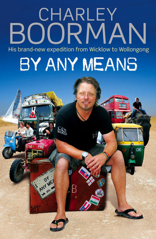 By Any Means - Wicklow to Wollongong, Book Signed [HB]