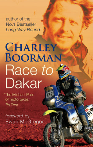 Race to Dakar - Signed By Charley SALE XMAS