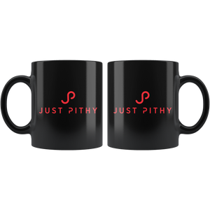 Just Pithy Black 11oz Mug