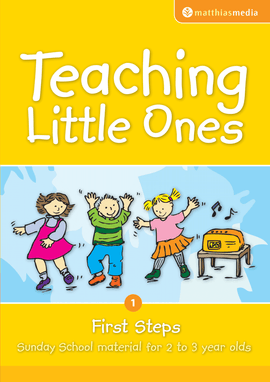 Teaching Little Ones (First Steps)
