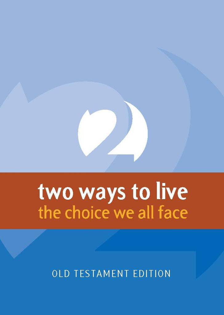 Two Ways to Live (Old Testament)
