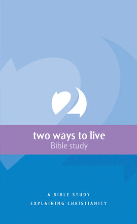 Two Ways to Live: a Bible study