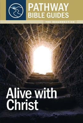 Alive With Christ (The Resurrection)