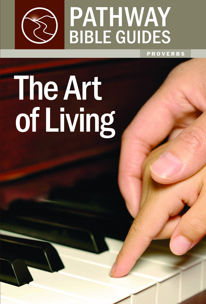 The Art of Living (Proverbs)
