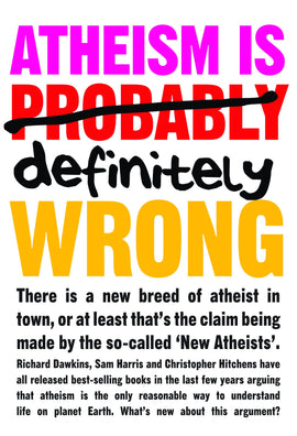 Atheism is definitely wrong