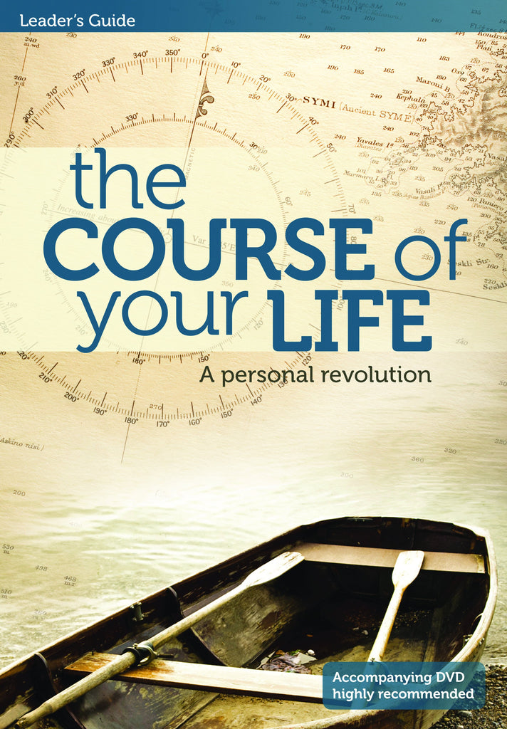 The Course of Your Life (Leader's Guide)
