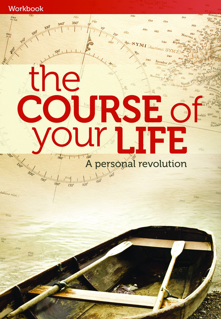 The Course of Your Life (Workbook)