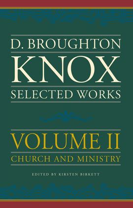 Selected works of Broughton Knox (volume 2)