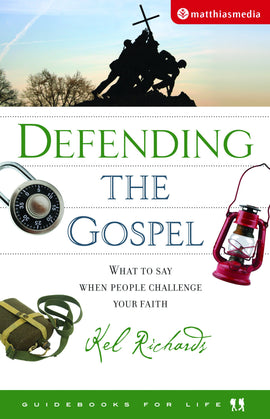 Defending the Gospel