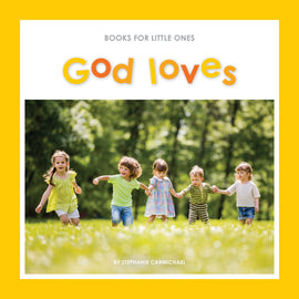 Books for Little Ones: God Loves