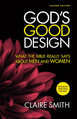 God's Good Design (2nd edition)