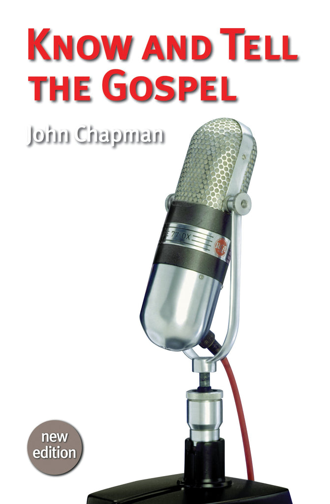 Know and Tell the Gospel (Revised)