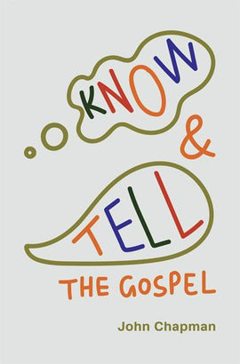 Know and Tell the Gospel (5th edition)