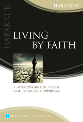 Living by Faith (Habakkuk)