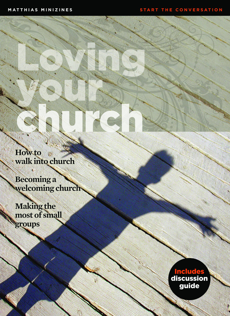 MiniZine: Loving Your Church