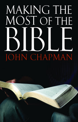 Making the Most of the Bible