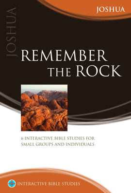Remember the Rock (Joshua)