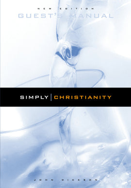 Simply Christianity: Guest Manual