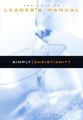 Simply Christianity: Leaders Manual