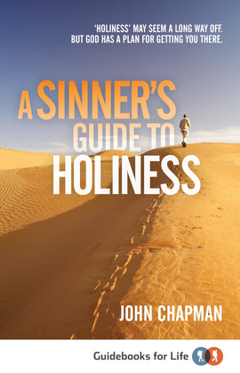 A Sinner's Guide to Holiness
