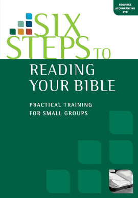 Six Steps to Reading Your Bible (Workbook)