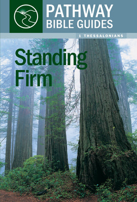 Standing Firm (1 Thessalonians)