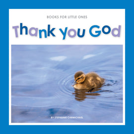 Books for Little Ones: Thank You God