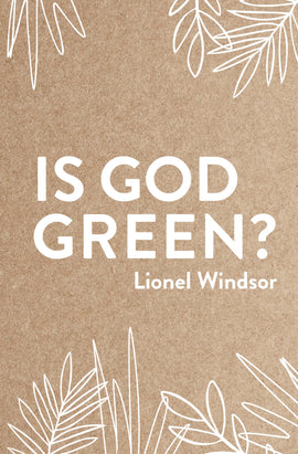 Is God Green?