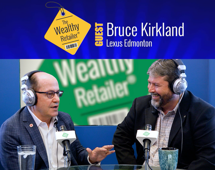 Let's focus on the guest experience in luxury retail with Bruce Kirkland of Lexus