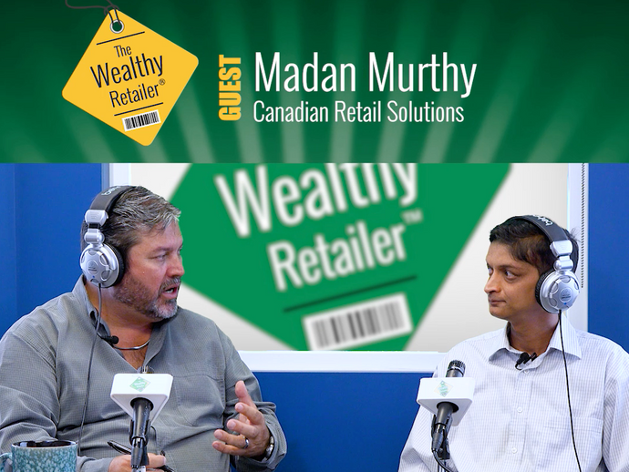 An insiders look at retail management systems with Madan Murthy of Canadian Retail Solutions