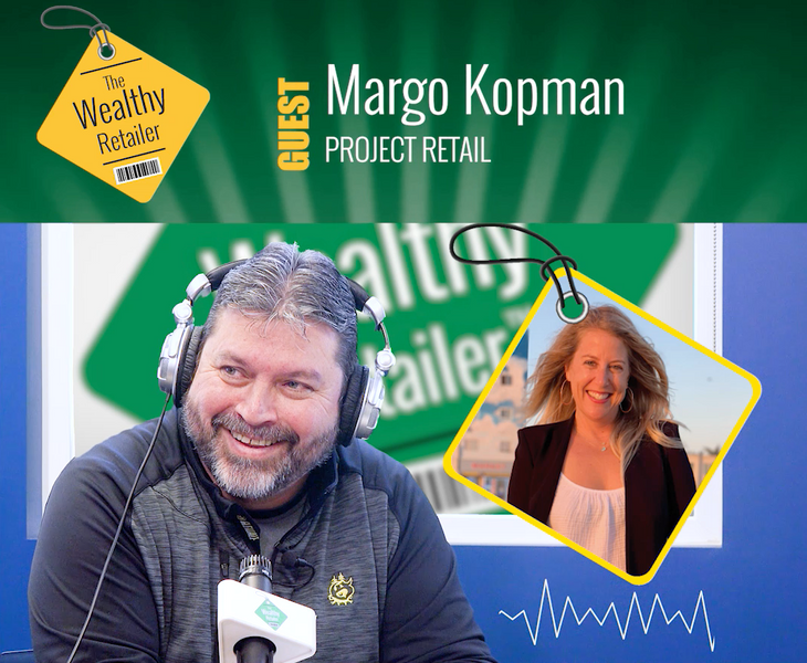 Margo Kopman of Project Retail discusses her passion and experience