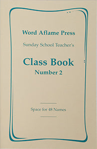 Sunday School Teacher's Class Book Number 2 (48 Names)