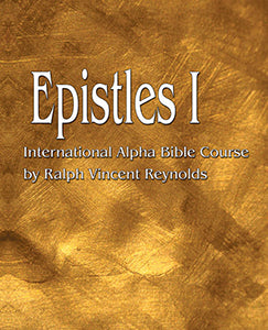 Epistles I - Alpha Bible Course
