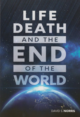 Life Death And The End of The World